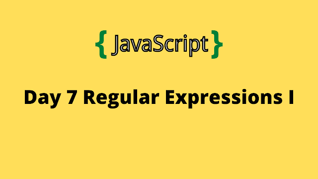 HackerRank Day 7: Regular Expressions I 10 days of javascript solution