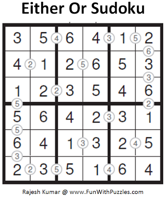 Either Or Sudoku (Mini Sudoku Series #87) Solution