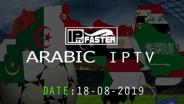 FREE IPTV M3U ARABIC Playlist Updated TODAY 18-08-2019