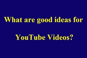 Start something by following YouTube videos, writing and people's advice.