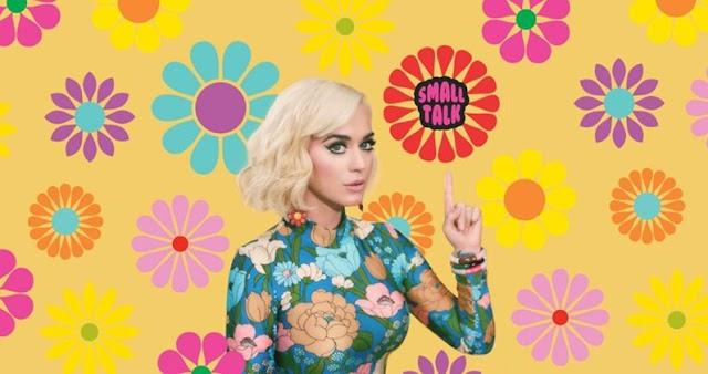 """Katy Perry estrena """"Small Talk"""", el segundo sencillo del que será su nuevo álbum"""