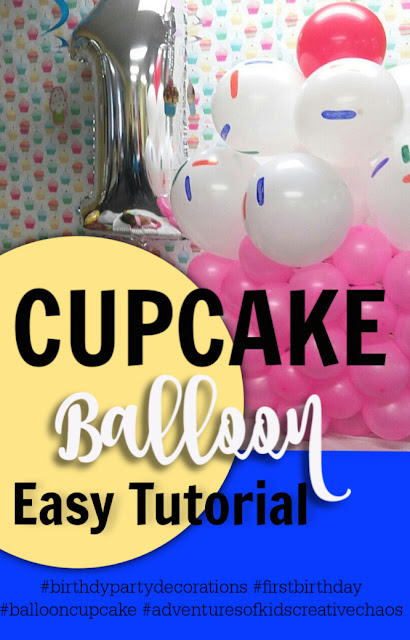 to make a giant balloon birthday cupcake for baby's first birthday party