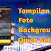 Cara Merubah Background Quick Setting Di Android Dengan Foto Pacar