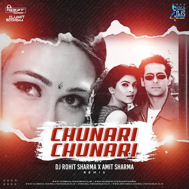 Chunari Chunari (Remix) Amit Sharma X Dj Rohit Sharma