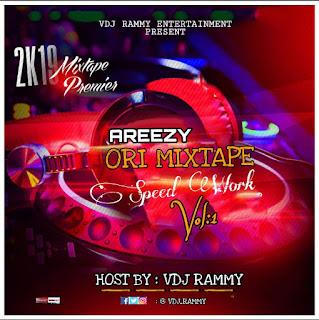 DJ Rammy - Areezy Ori Mixtape