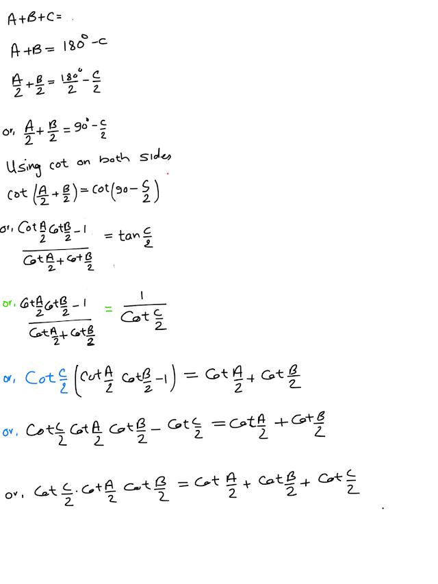 Cot(A/2) cot(B/2) cot(c/2)= cotA/2+ cotB/2+ cot c/2