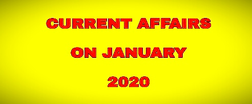 Current Affairs 2020 | 28th January Current Affairs 2020 |