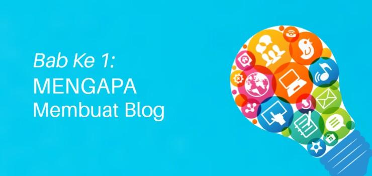 Bab 1 Mengapa memulai blog?