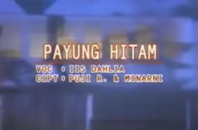 Lirik Dangdut Payung Hitam - Iis Dahlia