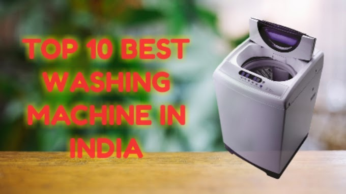 Best Washing Machines in India (Review& Buying guide)