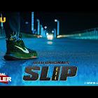 SLIP webseries  & More