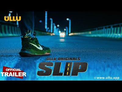 SLIP Ullu App web series
