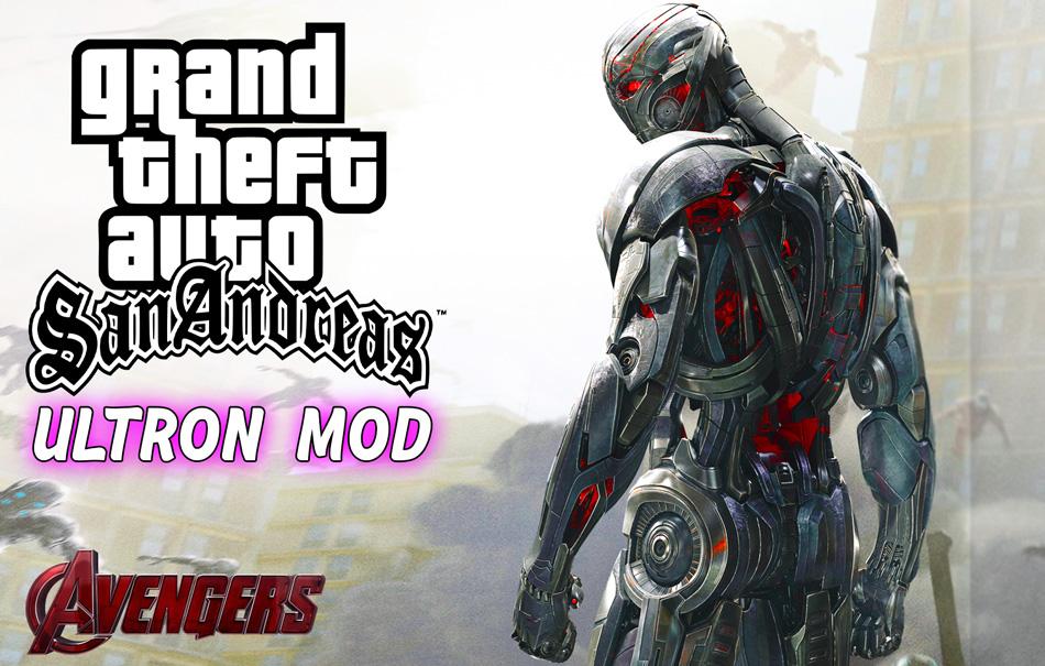 Ultron Mod With Power GTA SA