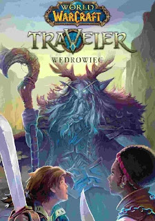 """World of Warcraft: Traveler. Wędrowiec"" – Greg Weisman"