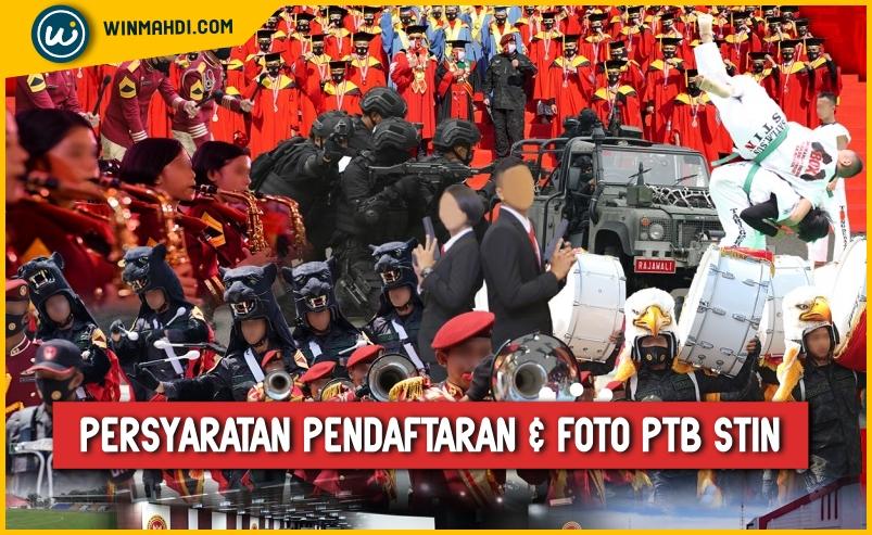 Persyaratan Pendaftaran dan Foto PTB STIN