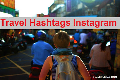 Travel Hashtags Instagram