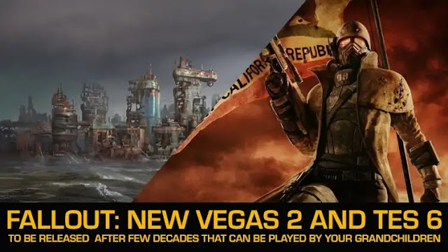 Insider believes Fallout: New Vegas 2 and TES 6 will be released in 2025-2030, Fallout 5 is not in this decade