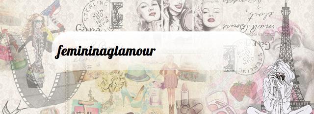 http://wwwfemininaglamour.blogspot.com.br/