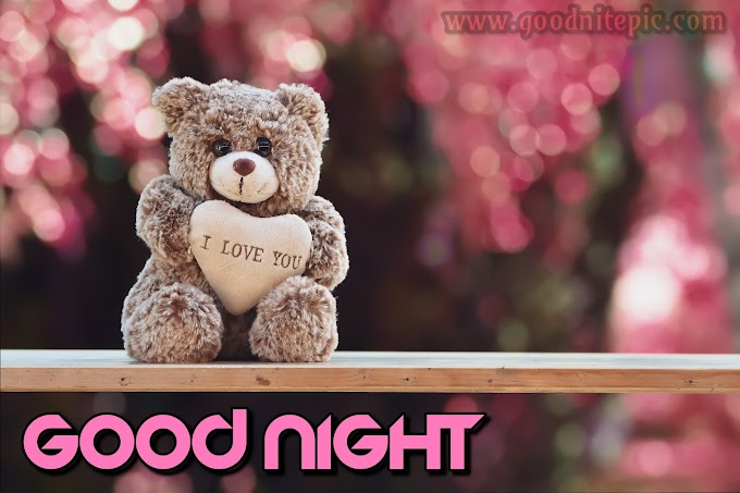 35+ Beautiful good night images with teddy bear | quotes