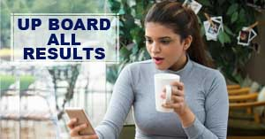 UP Board result, 10th, 12th Previous Years Results