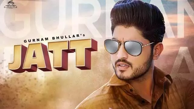 जट्ट Jatt Lyrics in Hindi – Gurnam Bhullar