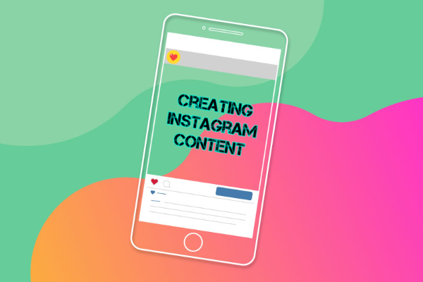Creating Meaningful Instagram Content