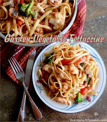 Garden Vegetable Fettuccine, a healthier dinner, includes lots of vegetables and lean chicken served over fettuccine.   Recipe developed by www.BakingInATornado.com   #recipe #dinner