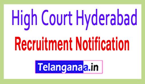 High Court Hyderabad Recruitment