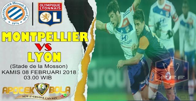 Prediksi Montpellier vs Lyon 8 Februari 2018