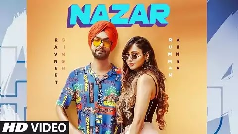 Nazar Lyrics - Ravneet Singh, Vee | Latest Punjabi Song