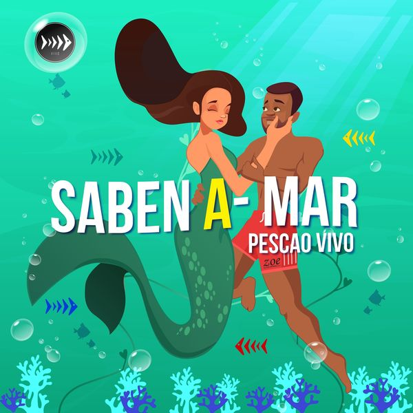 Pescao Vivo – Saben A-Mar (Single) 2021 (Exclusivo WC)