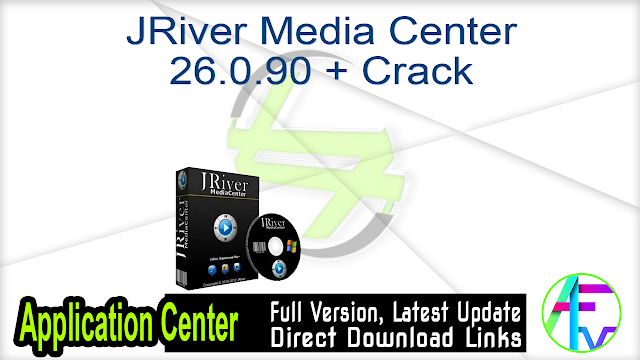 JRiver Media Center 26.0.90 + Crack