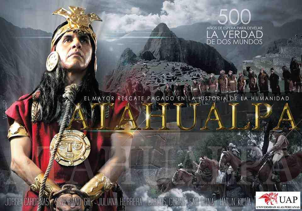 Atahualpa, La Caída del Imperio Inca (2017)