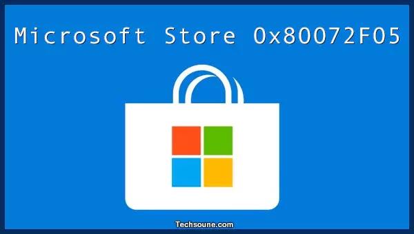 شرح إصلاح مشكل خطأ 0x80072F05 في متجر ميكروسوفت