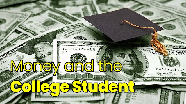 Money and the College Student