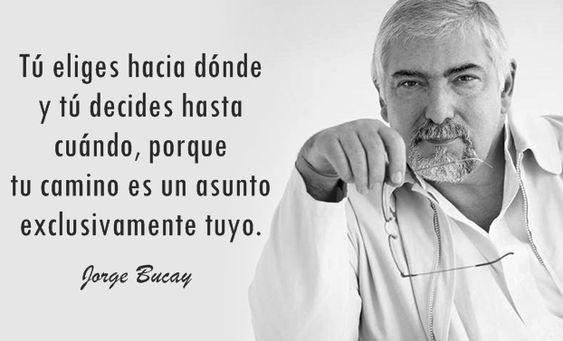 40 frases de Jorge Bucay sobre superación personal