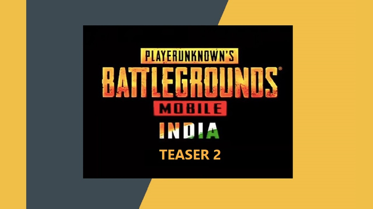 PUBG Mobile India is coming with 2nd Official Teaser