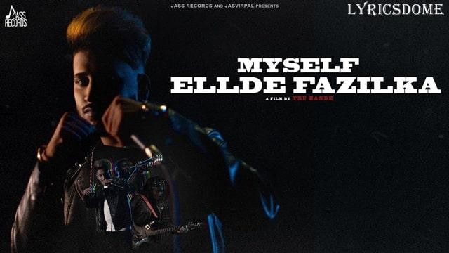 My Self Ellde Fazilka Lyrics - Ellde Fazilka