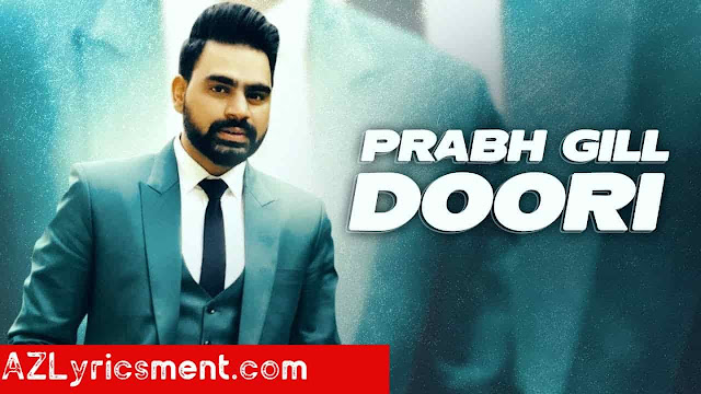 Doori Lyrics By Magan Maan Prabh Gill Desi Routz