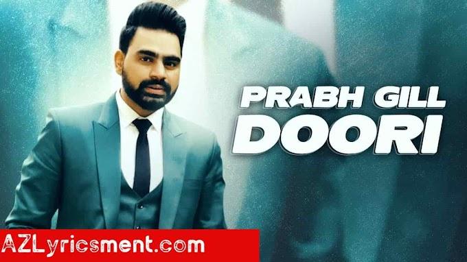 Doori Lyrics By Magan Maan Prabh Gill Desi Routz