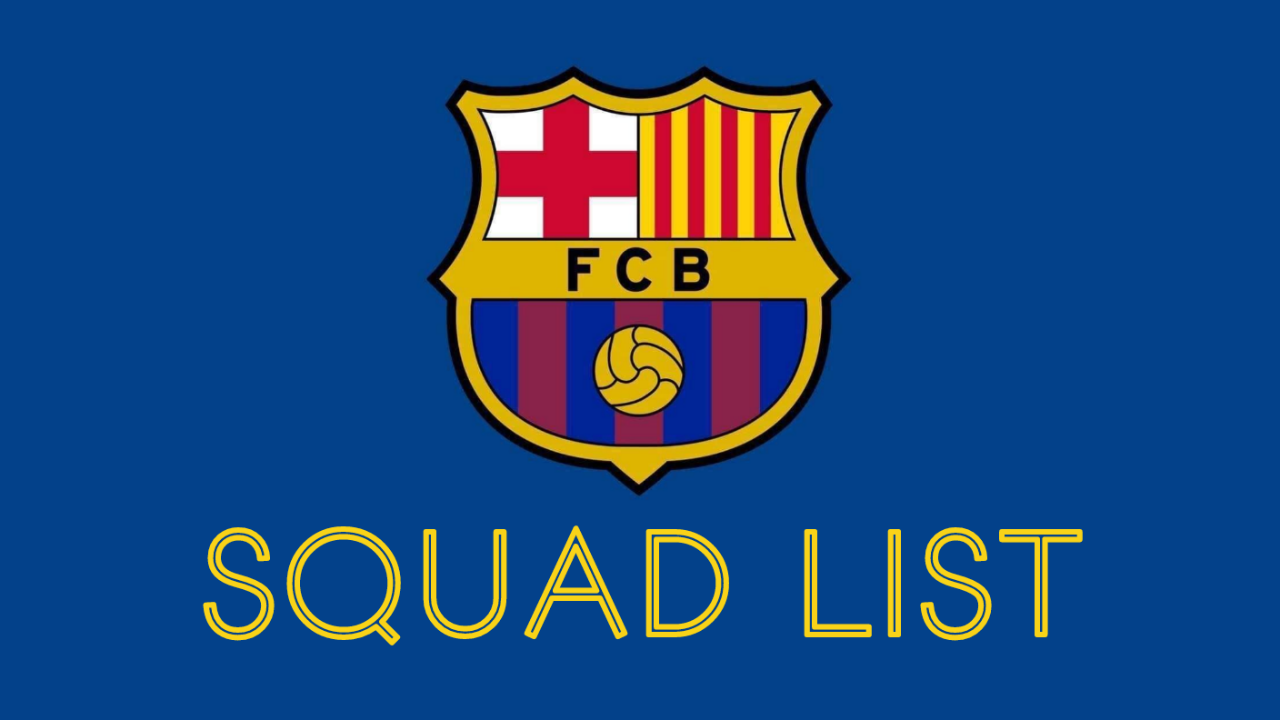 Barcelona squad list for germany