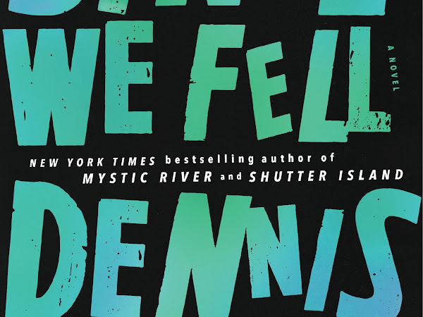 What to read now: Since We fell by Dennis Lehane