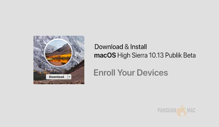 Cara Download dan Install macOS High Sierra Publik Beta 1