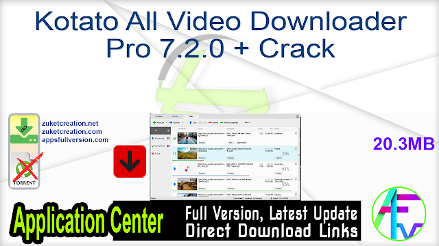 Kotato All Video Downloader Pro 7.2.0 + Crack