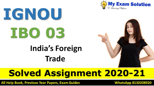 IBO 03 India's Foreign Trade Solved Assignment 2020-21