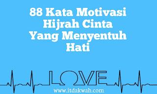 Kata Motivasi Hijrah Cinta Yang Menyentuh Hati