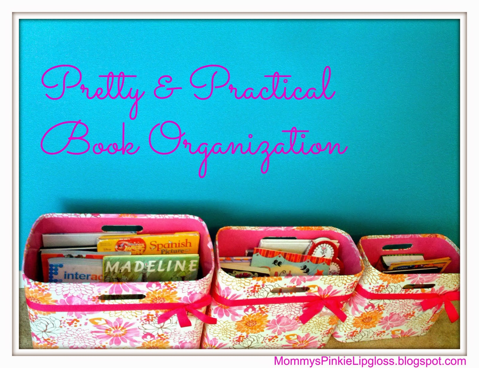 Pretty & Practical Book Organization