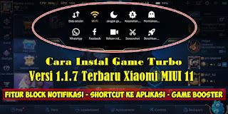 Cara Instal Game Turbo Terbaru Di Xiaomi MIUI 11