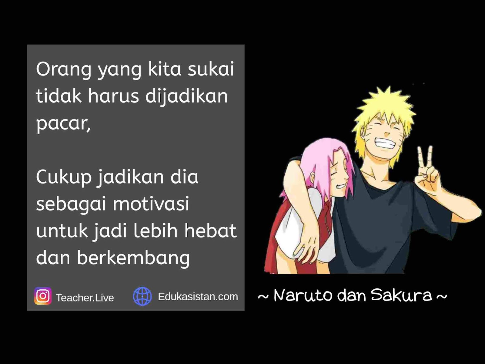 30 Kata Kata Bijak Bergambar Anime Naruto Edukasistan Com