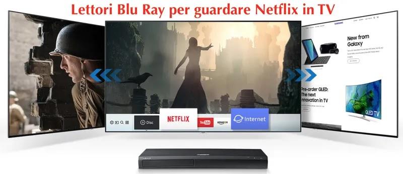 usare lettori blu ray per guardare in tv netflix